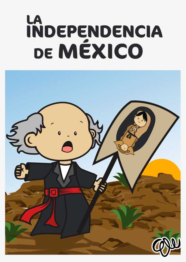 historieta de la independencia de mexico